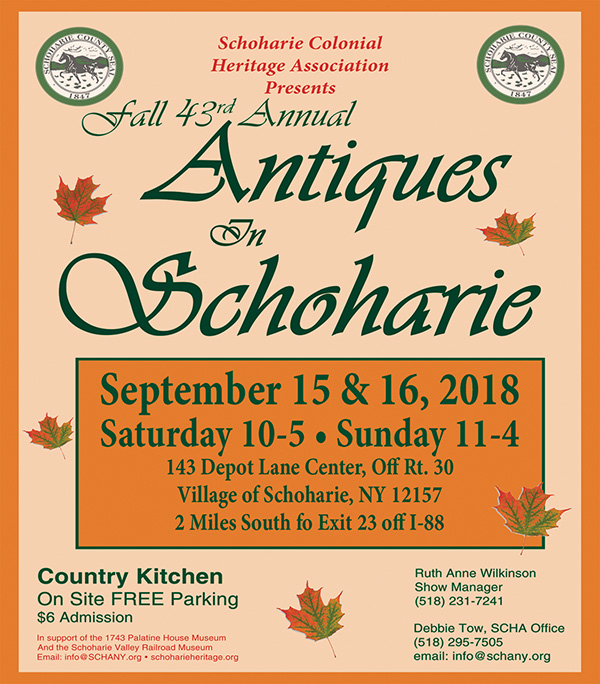 Antique in Schohaire Show is Sept.ember 15th & 16th, 2018.